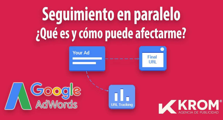 seguimiento paralelo adwords