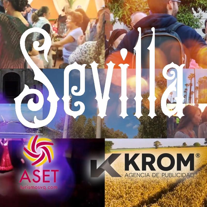 Sevilla, para vivirla | Spot para la ASET en Fitur 2019