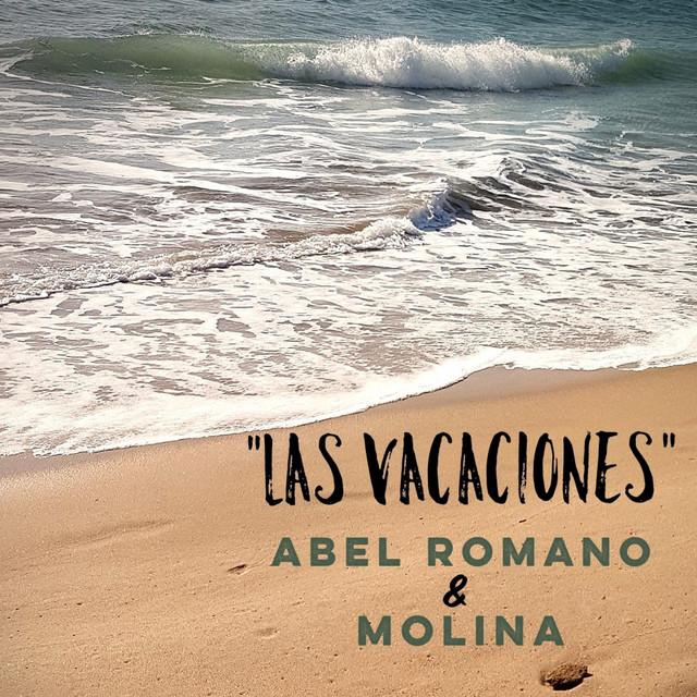 Nuevo videoclip Abel Romano y Molina – Las vacaciones