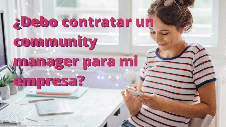 community manager qué es y cuándo contratar